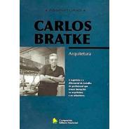 Livro Arquitetura Carlos Bratke