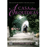 Livro - A Casa Das Orquídeas - Lucinda Riley - Usado