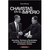 Chavistas En El Imperio Casto Ocando