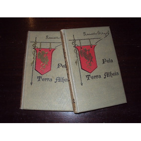 Pela Terra Alheia - Notas De Viagem - Ramalho Ortigão - 1916
