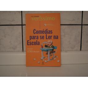 Comédia Para Se Ler Na Escola - Luis Fernando Veríssimo