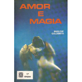Amor E Magia (esoterismo/ocultismo/magia)