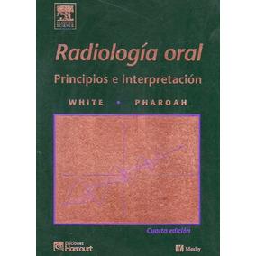 Radiología Oral ¿ Principios E Interpretación - Libro