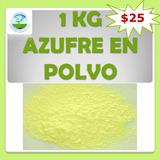 1 Kg De Azufre En Polvo Fungicida, Insecticida
