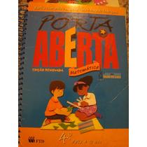 Livro De Matemática 4º Ano - Porta Aberta , Unico-dono