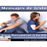 Andres Cazare Mensajes De Texto Para Recuperar A Tu Ex 6x1