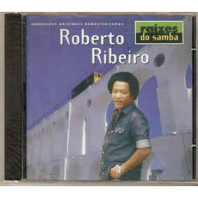 Cd Roberto Ribeiro - Raízes Do Samba - Novo***