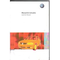 Manual Proprietário Gol Ou Parati G-4 2012 Completo Original