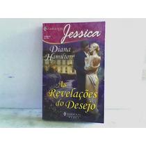 As Revelações Do Desejo ( Diana Hamilton ) Harlequin Jessica