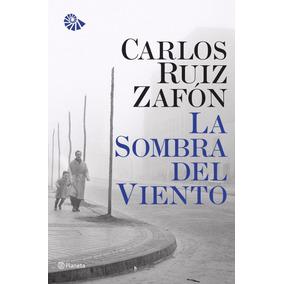 Libro: La Sombra Del Viento ( Carlos Ruiz Zafón )