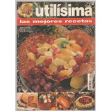 Revista Utilisima Nro 21 Las Mejores Recetas Ed. Sandler Pub