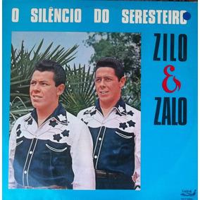 Lp Zilo E Zalo (o Silêncio Do Seresteiro)