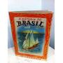 A Historia Do Brasil Em Figurinhas Album Editora Aquarela