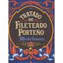 Tratado De Fileteado Porteño, Alfredo Genovese.