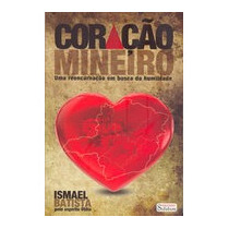 Coração Mineiro - Ismael Batista Pelo Espírito Otília