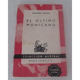 El Último De Los Mohicanos / J. Fenimore Cooper