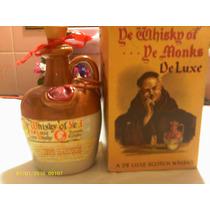 Whisky Of De Monks De Luxe-vasija Antigua Años 60-70 Vac