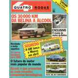 Quatro Rodas Nº259 Belina Comodoro 1982 Del Rey Conversível