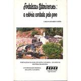 Fortalezas Catarinenses - Ilha De Sc - Carlos Eduardo Uchôa