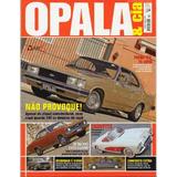 Opala & Cia Nº24 Gran Luxo 1972 Corvette Monza Se Limousine