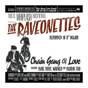 Cd The Raveonettes Chain Gang Of Love