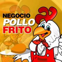 Negocio Franquicia Negocio Pollo Frito, Manual Gratis,