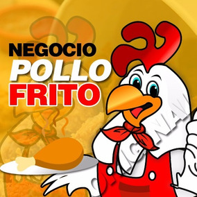 Negocio Franquicia Negocio Pollo Frito, Manual Gratis