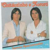 Cd Chitãozinho & Xororo - Somos Apaixonados = Fio De Cabelo