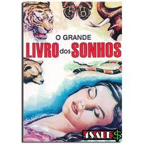 O Grande Livro Dos Sonhos Felix Zabylla Bicho + Frete Grátis