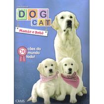 Álbum Figurinhas Dog Cat 2012 - Completo - Para Colar