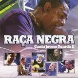 Cd - Raça Negra - Canta Jovem Guarda 2 - Lacrado