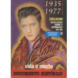 Elvis Presley Revista Elvis Vida E Morte Documento Histórico