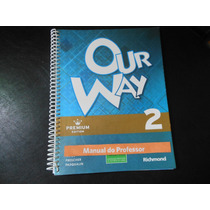 Our Way 2-inglês-premiun Edition- Para Professor