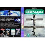 Dvd Exploração Do Espaço O Homem E O Espaço