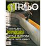 Revista Tribo Skate - Ferrugem E Mineiro Em Sp/ Chorão...