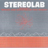 Cd :stereolab - Groop Played Space Age Bachelor Pad Music