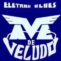 Lp Ave De Veludo - Elétrico Blues