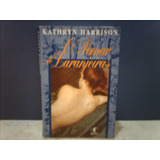 Livro: Pomar De Laranjeiras ( Kathryn Harrison )