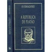 Livro A República De Platão===os Pensadore==capa Dura