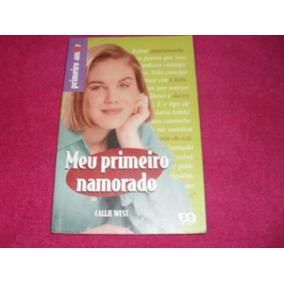 Livro - Meu Primeiro Amor Callie West