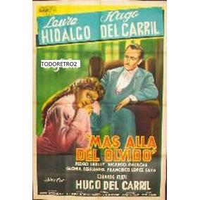 Afiche Más Allá Del Olvido Laura Hidalgo Hugo Del Carril 56