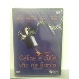 Dvd Célina E Julie Vão De Barco - Lacrado De Fábrica