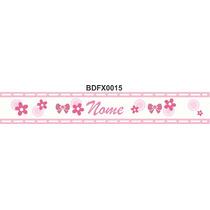 Adesivo Bdfx0015 Flor Nome Border Faixa Decorativa Infantil
