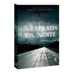 A Estrada Da Noite - Joe Hill