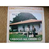 Lp - Dino Franco E Mourai Rancho Da Cidade
