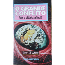 O Grande Conflito Ellen G. White