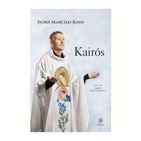 Livro: Kairós Padre Marcelo Rossi / Lacrado