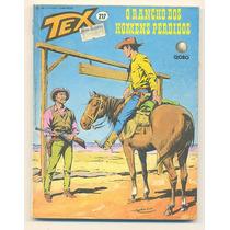 *sll* Gibi - Tex N. 217 - Editora Globo - Anos 80