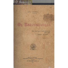 Os Bruzundangas - Lima Barreto - 1ª Edição