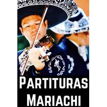 60 Partituras Para Musica Mariachi Violin, Trompeta En Pdf